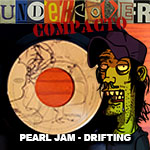 Undercover Compacto #1: Pearl Jam – Drifting!