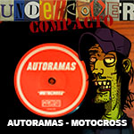 Undercover Compacto #4: Autoramas – Motocross!