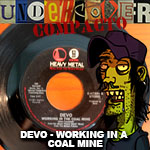 Undercover Compacto #6: DEVO – Woking in A Coal Mine