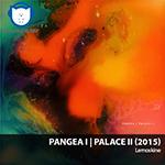 NA-NUPSTER: Lemoskine – Pangea I Palace II