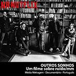 NA-NUTFLIX: Outros Sonhos | Um filme sobre ruído/mm