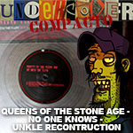 Undercover Compacto #7: Queens of The Stone Age – No One Knows (Unkle Reconstruction Vocal Edit)!