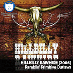 NA-NUPSTER: Hillbilly Rawhide – Ramblin' Primitive Outlaws