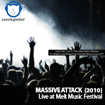 NA-NUPSTER: Massive Attack – Live at Melt Music Festival