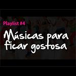 Babi Oeiras – Playlist #4 – Músicas Para Ficar Gostosa (Zumba)