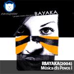 NA-NUPSTER: Bayaka – Musica dos povos I