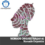 NA-NUPSTER: Nomade Orquestra – Nomade Orquestra