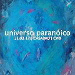 Universo Paranóico – A Casabau apresenta exposição de Mafo Souza