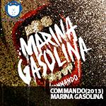 Marina Gasolina – Commando – NA-NUPSTER