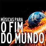 Babi Oeiras – Playlist #6: Músicas Para O Fim Do Mundo!