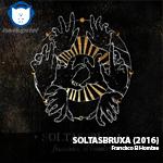 NA-NUPSTER: Francisco El Hombre – Álbum SOLTASBRUXA!