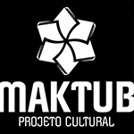 Conheça o Projeto Cultural Maktub!