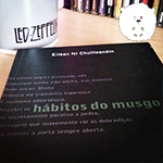 Poesia no NA-NU: Hábitos do Musgo de Eiléan Ní Chuilleanáin!