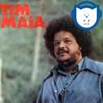 Ouça na íntegra o quarto álbum homônimo do mestre Tim Maia, de 1973!