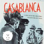 Os bastidores do clássico do cinema Casablanca em livro de Renzo Mora