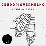 Inunda, Céu do Rio Vermelho primeiro livro de Conde Baltazar está em campanha de financiamento coletivo!