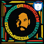 A inovação musical de Russo Passapusso em seu disco solo, Paraíso Da Miragem de 2014 !