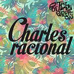 Vem conhecer a somzeira da banda curitibana Charles Racional!